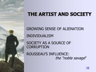 THE ARTIST AND SOCIETY
