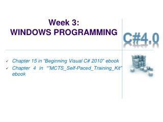 Week 3:  WINDOWS PROGRAMMING