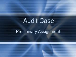 Audit Case