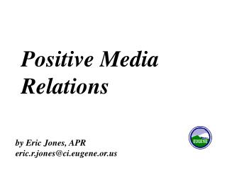 Positive Media Relations
