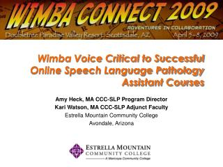 Wimba  Voice Critical to Successful Online Speech Language Pathology Assistant Courses