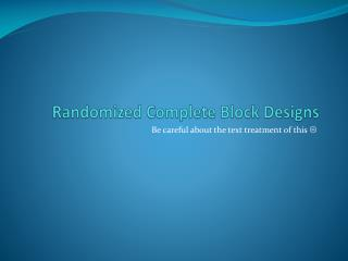 Randomized Complete Block Designs