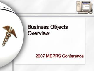 Business Objects Overview