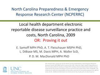 E. Samoff MPH PhD, A. T. Fleischauer MSPH PhD, L. DiBiase MS, M. Davis MPH, A. Waller ScD,