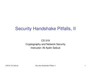 Security Handshake Pitfalls, II