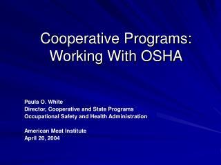Cooperative Programs: Working With OSHA