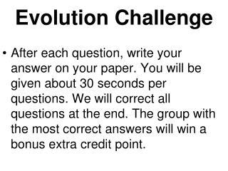 Evolution Challenge