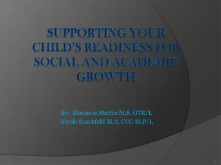 Supporting your child's readiness for social and academic growth