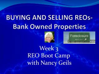 BUYING AND SELLING REOs- Bank Owned Properties