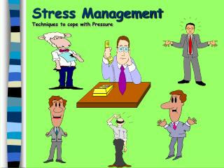 Stress Management Techniques to cope with Pressure