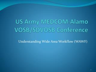 US Army MEDCOM-Alamo VOSB/SDVOSB Conference