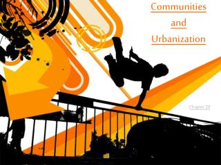 Communities and Urbanization