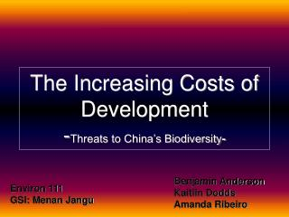 The Increasing Costs of Development - Threats to China's Biodiversity -