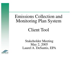 Emissions Collection and Monitoring Plan System Client Tool