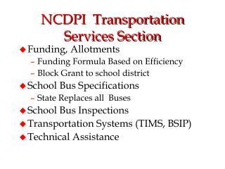 NCDPI  Transportation Services Section