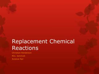 Replacement Chemical Reactions