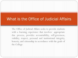 What is the Office of Judicial Affairs