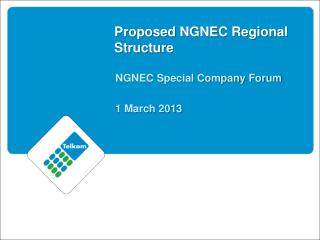 Proposed NGNEC Regional Structure