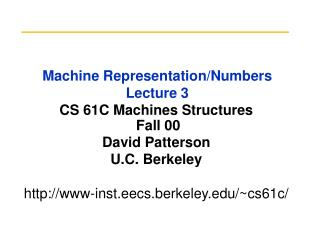 Machine Representation/Numbers Lecture 3