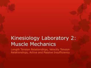 Kinesiology Laboratory 2: Muscle Mechanics