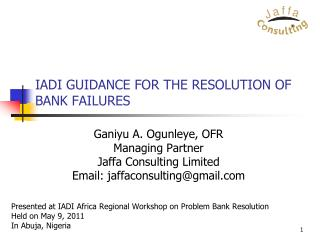 IADI GUIDANCE FOR THE RESOLUTION OF BANK FAILURES