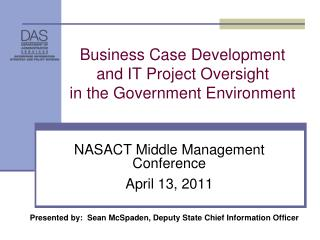 Business Case Development  and IT Project Oversight  in the Government Environment