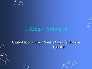 1 Kings:  Solomon