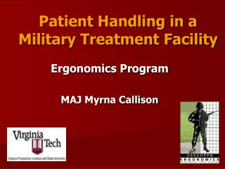Patient Handling in a  Military Treatment Facility