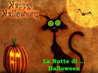 La Notte di �  Halloween