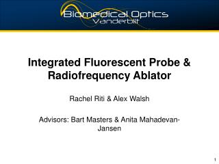 Integrated Fluorescent Probe & Radiofrequency Ablator