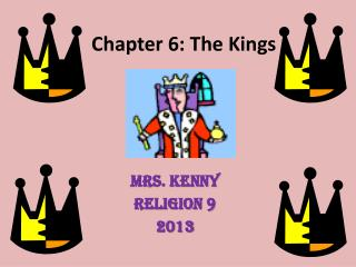 Chapter 6: The Kings