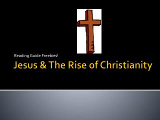 Jesus & The Rise of Christianity