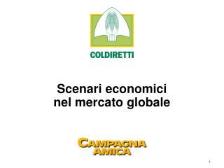 Scenari economici nel mercato globale