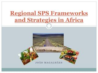 Regional SPS Frameworks and Strategies in Africa