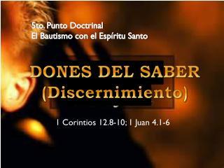 DONES DEL SABER (Discernimiento)