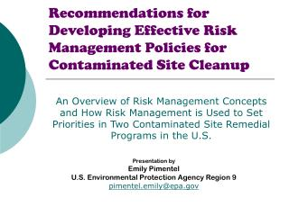 Recommendations for Developing Effective Risk Management Policies for Contaminated Site Cleanup