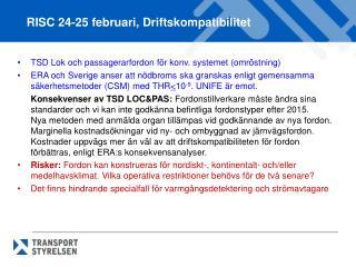 TSD Lok och passagerarfordon för konv. systemet (omröstning)