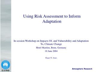 Using Risk Assessment to Inform Adaptation