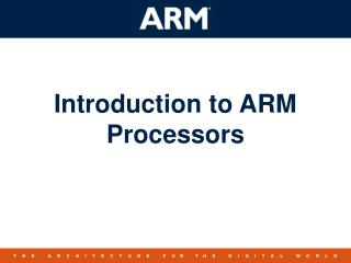Introduction to ARM Processors