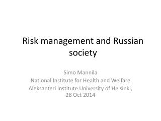 Risk management and Russian society