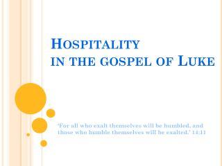 Hospitality in the gospel of Luke