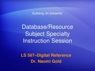 Database/Resource Subject Specialty Instruction Session