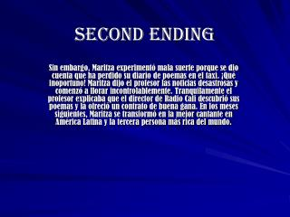 SECOND ENDING