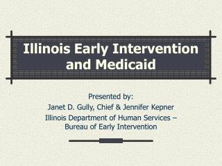Illinois Early Intervention and Medicaid