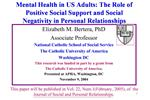 Mental Health in US Adults: The Role of Positive Social Support and Social Negativity in Personal Relationships