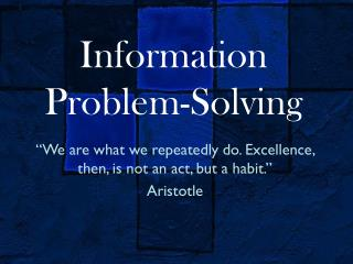 Information Problem-Solving