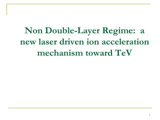 Non Double-Layer Regime:  a new laser driven ion acceleration mechanism toward TeV