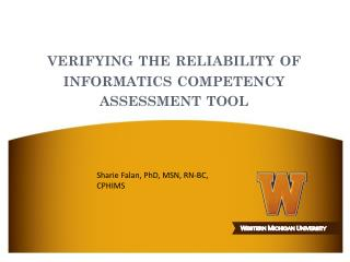 verifying the reliability of informatics competency assessment tool