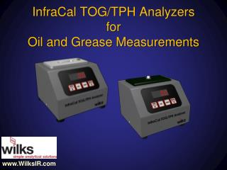 InfraCal  TOG/TPH Analyzers  for  Oil and Grease Measurements