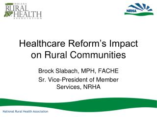 Healthcare Reform's Impact on Rural Communities
